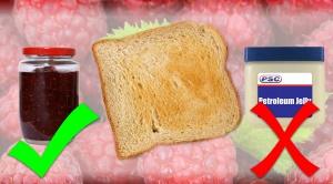 petroleum jelly, psc, toast, vaseline